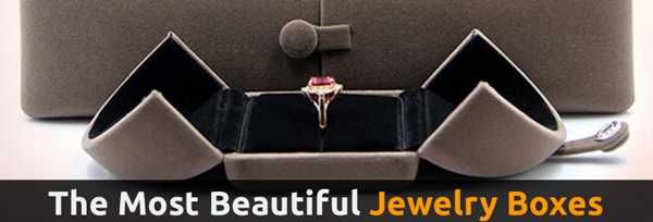 The Most Beautiful Jewelry Boxes