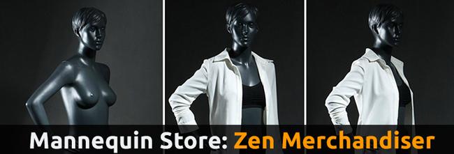 Zen Mannequins