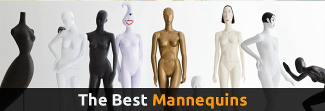 The Best Mannequins