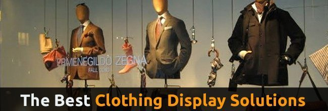 The Best Clothing Displays
